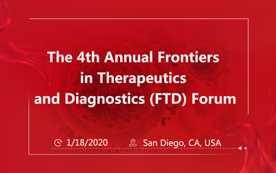 The 4th Annual Frontiers in Therapeutics and Diagnostics (FTD) Forum